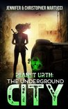 The Underground City (Planet Urth, #3)