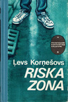 Riska zona by Лев Корнешов