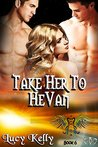 Take Her to HeVan (Nephilim, #6)