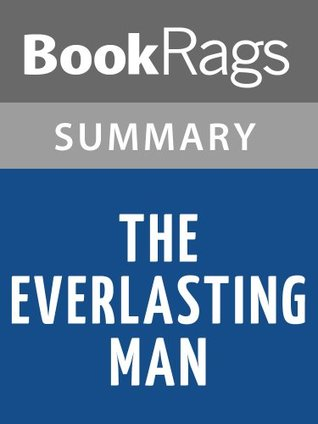 The Everlasting Man by G. K. Chesterton | Summary & Study Guide