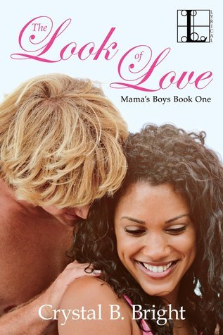 The Look of Love (Mama's Boys, #1)