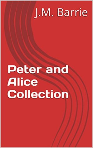 Peter and Alice Collection