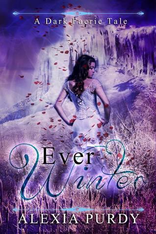 Ever Winter (A Dark Faerie Tale, #3)