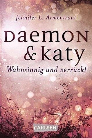 Daemon & Katy - Wahnsinnig und verrückt (Obsidian, #2.25)
