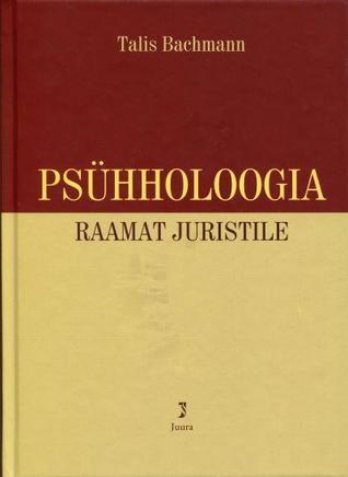 Psühholoogia: raamat juristile