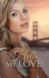 Hello, My Love! (Between Two Worlds, #1)