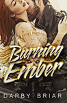 Burning Ember (Harbingers of Chaos, #1)