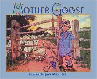 Mother Goose by Jessie Willcox Smith