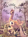 The Little Unicorn That Had No Horn by James McDonald