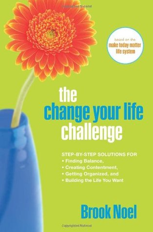The Change Your Life Challenge by Brook Noel