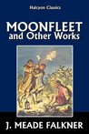 Moonfleet and Other Works
