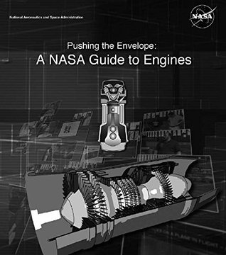 Pushing the Envelope: A NASA Guide to Engines