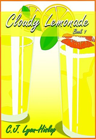 cloudy-lemonade-book-1-the-lemonade-series