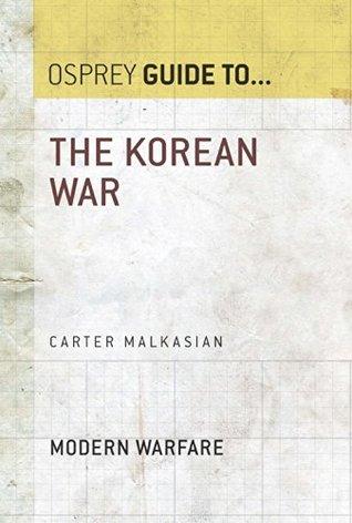 The Korean War (Essential Histories series Book 8)