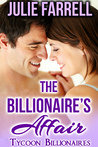 The Billionaire's Affair by Julie Farrell