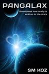 Pangalax (Veya Trilogy, #1)
