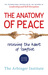 The Anatomy of Peace by The Arbinger Institute