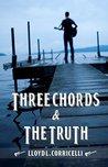 Three Chords & The Truth
