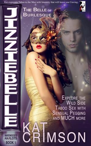 Jizziebelle: The Belle of Burlesque