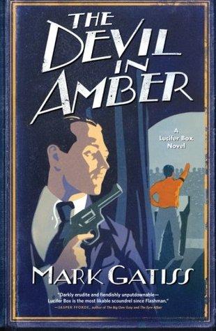 The Devil in Amber (Lucifer Box, #2)
