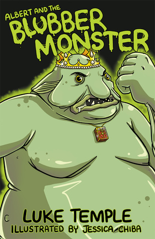 Albert and the Blubber Monster (Luke Temple's Books for 5-7 Year Olds, #1)