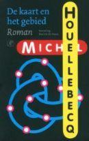 De kaart en het gebied by Michel Houellebecq