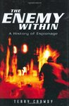 The Enemy Within: A History of Espionage (General Military)