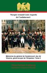 Mémoires du général de Caulaincourt, duc de Vicence, grand écuyer de l'Empereur. Tome III