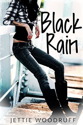 Black Rain by Jettie Woodruff