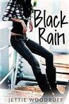 Black Rain (Let it Rain, #1)