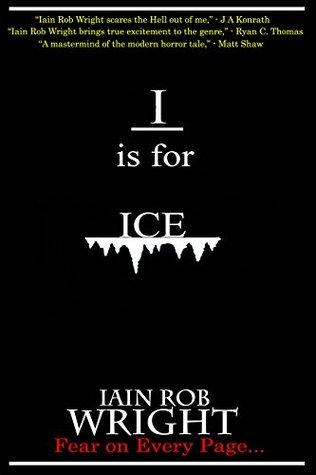 I is for Ice (A-Z of Horror, #9)