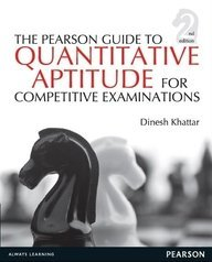 The Pearson Guide to Quantitative Aptitude for Competitive Examinations