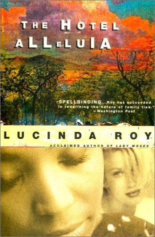 The Hotel Alleluia by Lucinda Roy