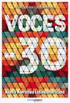 Voces -30: Nueva narrativa latinoamericana