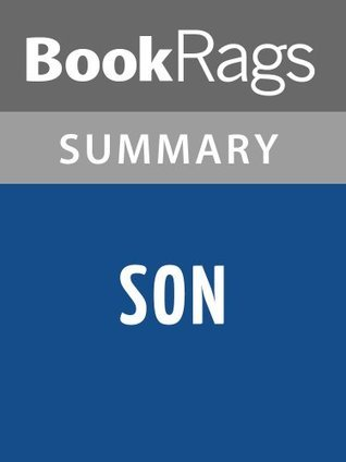Son by Lois Lowry l Summary & Study Guide