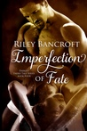 Imperfection of Fate (Darkest Faerie Tale, #4)