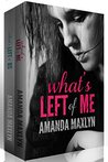What's Left of Me Series Box Set (What's Left of Me, What's Left of Us)