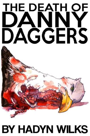 the-death-of-danny-daggers