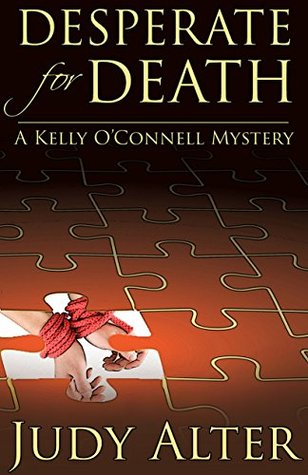 Desperate for Death (Kelly O'Connell #6)