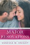 Major Renovations by Vanessa M. Knight