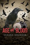 Age of Blood by Shauna Granger