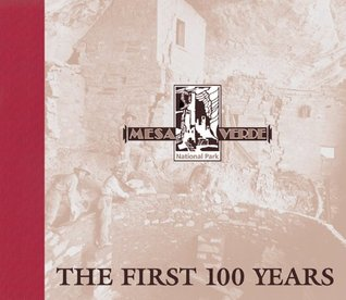 Mesa Verde National Park: The First 100 Years