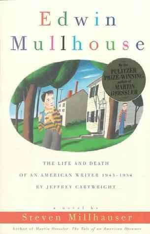Edwin Mullhouse by Steven Millhauser