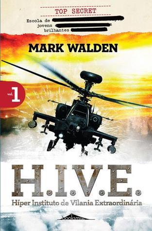 H.I.V.E.: Híper Instituto de Vilania Extraordinária Vol 1