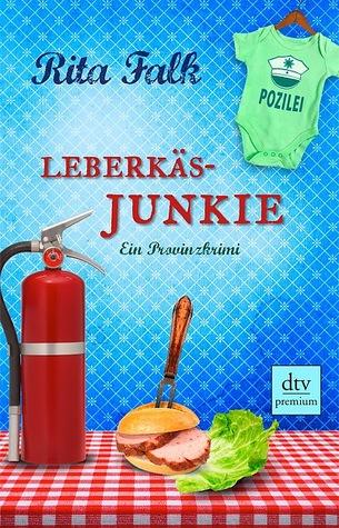 Leberkäsjunkie by Rita Falk