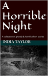 A Horrible Night
