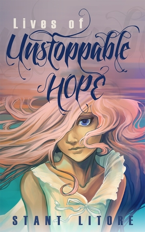 Lives of Unstoppable Hope