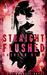 Straight Flushed by Emerson Shaw