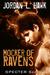 Mocker of Ravens (SPECTR Series 2, #1)