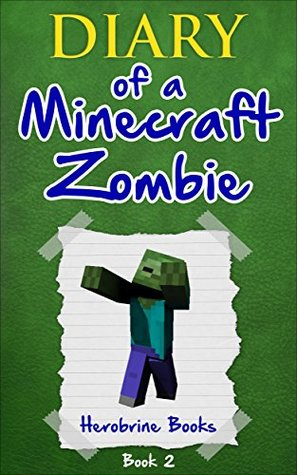 Bullies and Buddies (Diary of a Minecraft Zombie #2)